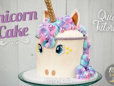 UNICORN CAKE -QUICK Tutorial - MMC BAKES
