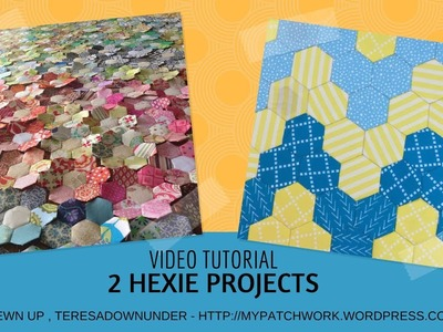 Video tutorial: 2 English paper piecing projects with hexagons - quick and easy quilting