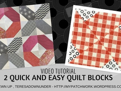 Video tutorial:  2 quick and easy quilt blocks