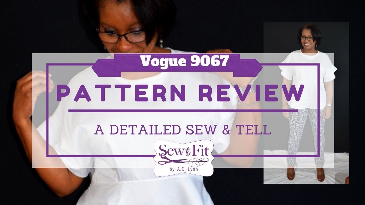 Vogue 9067 Pattern hack and Sew & Tell Part 1