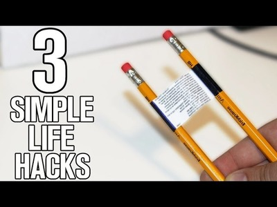 3 Simple Life hacks and ideas