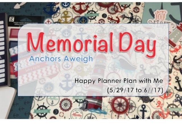 Anchors Aweigh - Happy Planner Plan with Me (5.29 to 6.4)