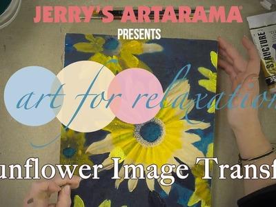 Art for Relaxation - Sunflower Image Transfer