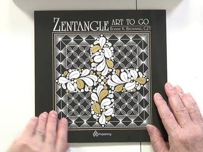 Bonnie Browning Makes Foil Cards featuring Zentangle Art To Go