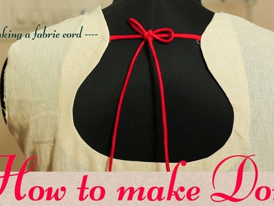 Class 13 - How to make a Dori or fabric cord. pot neck. easy and neat method