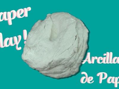 Como Hacer Pasta de Modelar.Arcilla con Papel Higiénico ♥ DIY Strong Air dry Clay from Toliet Paper