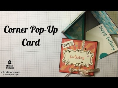 Corner Pop-Up Card Gift Card Holder - Stampin' Up! - Melissa's Kre8tions