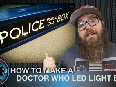 Doctor Who LED Light Box. How-to with Gearbox Designs