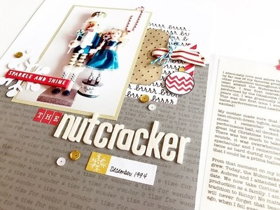 Finish Up! The Holiday Project Layout #8 - The Nutcracker