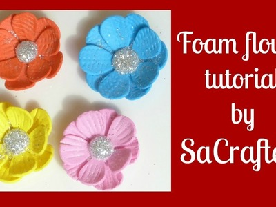 Foam flower tutorial&How to make flower center!!