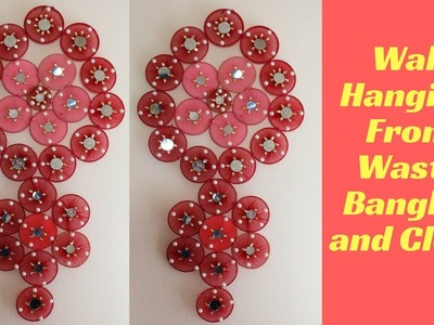 How to make Wall Hanging from waste Bangles and Cloth - Wall Hanging Craft Idea - Best Out of Waste