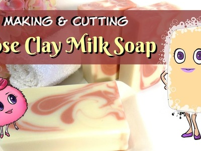 Making French Rose Clay Milk Soap | Unscented Natural w. Triple Butters