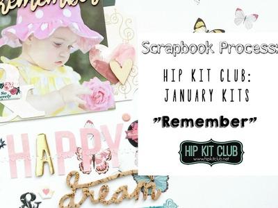 Scrapbook Process | Hip Kit Club | January 2017 Kits