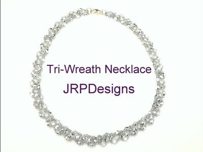 Tri-Wreath Necklace--Beading tutorial
