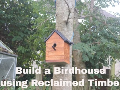 Woodworking Project - Build a Birdhouse Using Reclaimed Upcycled Pallets, Offcuts, and Driftwood