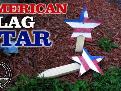 American Flag DIY Star Garden Sign