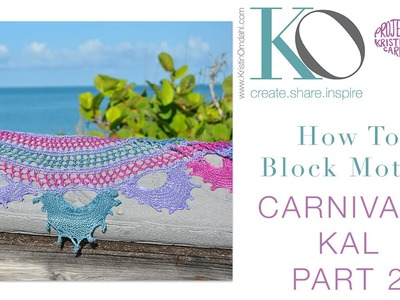 Carnivale Knit Shawl KAL Part 2