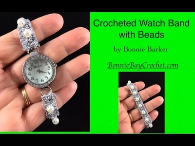 Crocheted Watch Band with Beads, by Bonnie Barker