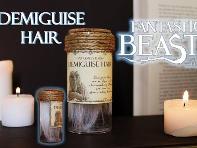 Demiguise Hair : DIY Movie Prop : DIY Potion Bottle : Fantastic Beasts and Where to Find Them