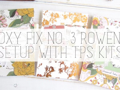 Foxy fix no. 3 rowena TN setup using the planner society kits