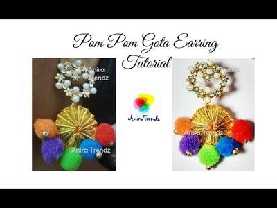 How to do Trendy Gota Pom Pom Earrings in just 5 Mins Tutorial   Easy DIY