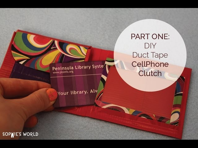 How to Make a Duct Tape Cell Phone Clutch Purse - PART 1 | Sophie's World
