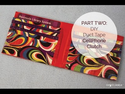 How to Make a Duct Tape Cell Phone Clutch Purse - Part 2 | Sophie's World