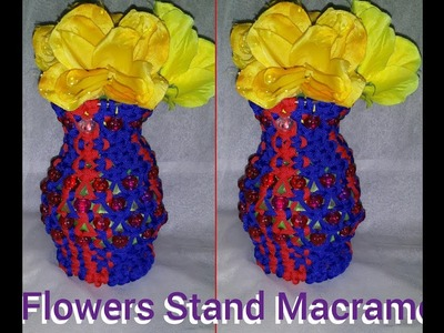 How to make flowers stand macrame very simple design