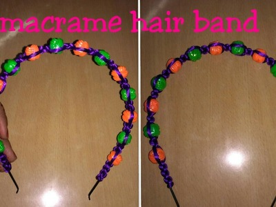 How to make macrame hair band for girls.