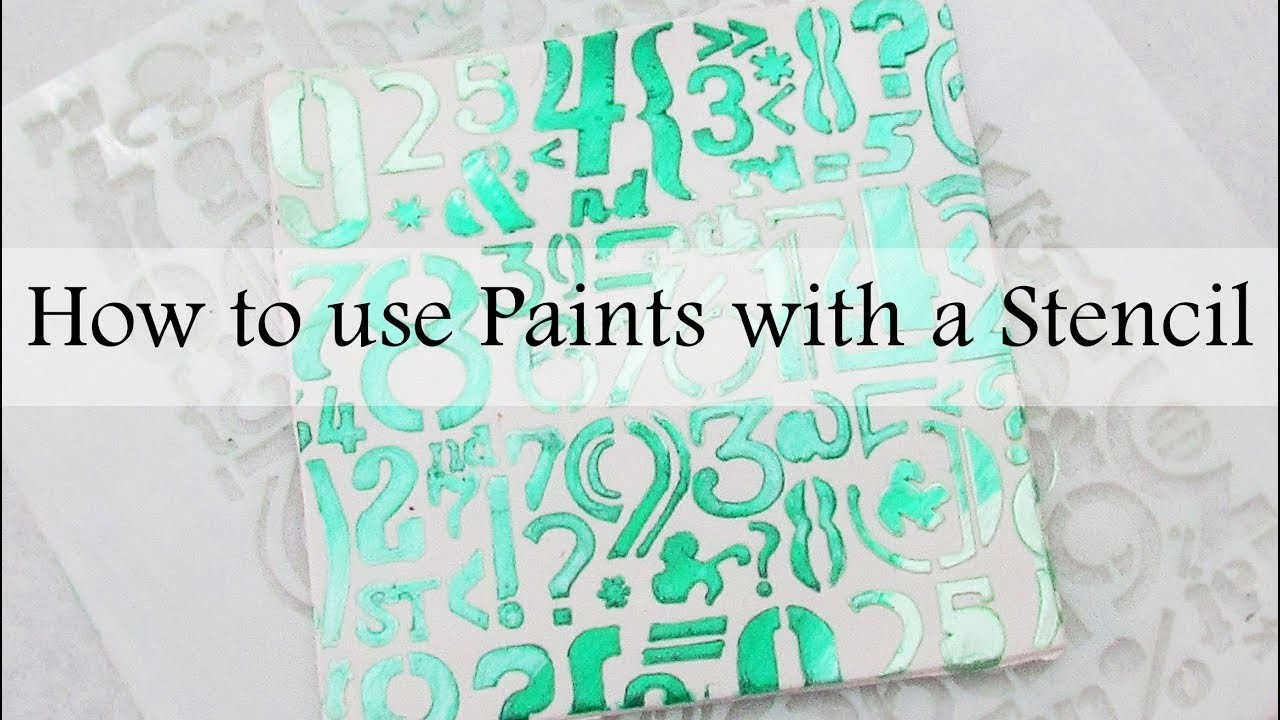 How to use Paints with a Stencil
