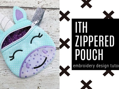 ITH Embroidery Lined Zipper Bag Tutorial By Kylie + Chaos Embroidery Designs