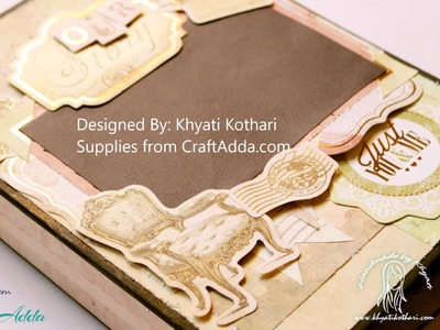 'Our Story' Interactive Scrapbook Album by Khyati Kothari