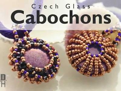 Product Spotlight on Czech Glass Cabochons with Leslie Rogalski.