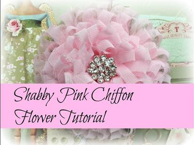 Shabby Pink Chiffon Flower Tutorial | OohLaLa Vintage Treasures