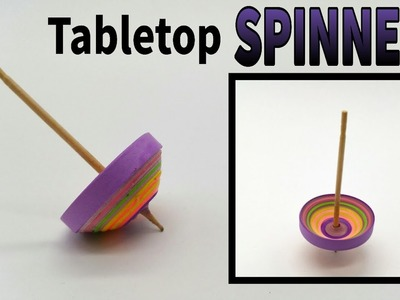 Tabletop Spinner (Spins around 25 seconds) - DIY Toy Quilling Tutorial by Paper Folds - 725