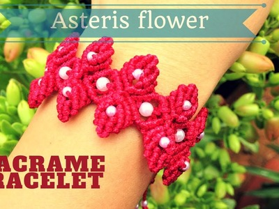 The asterisk flower macrame bracelet -  Easy step by step DIY tutorial by Tita