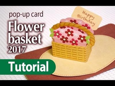 (Tutorial)  flower basket 2017 (pop-up card)