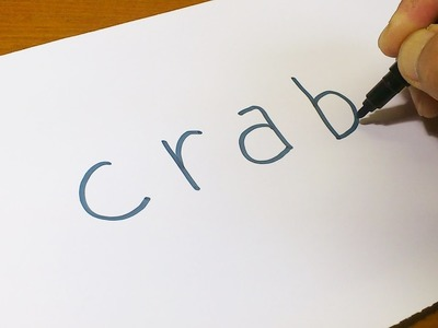 Very Easy ! How to turn words CRAB into a Cartoon - art on paper for kids