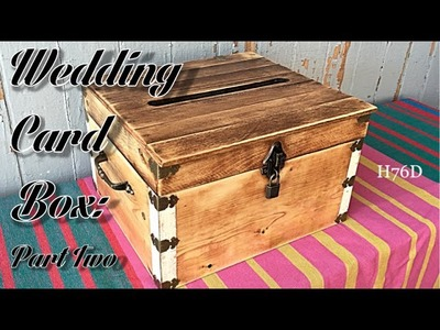 Wedding Card Box: Part Two