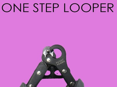Beading Basics- How to use the One Step Looper tool