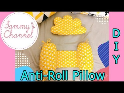 DIY - Sewing Anti-Roll Pillow For Baby   May gối chặn cho bé