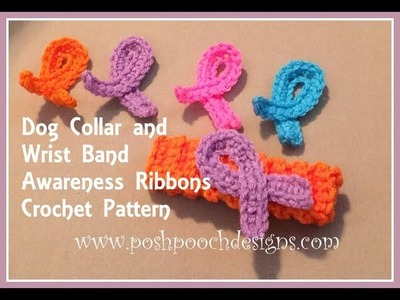 Dog Collar and Wrist Band Awareness Ribbons Crochet Pattern