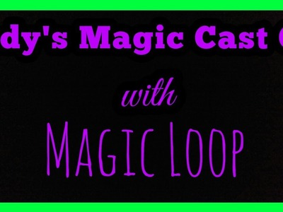 How to knit Judy's Magic Cast On with Magic Loop EASY