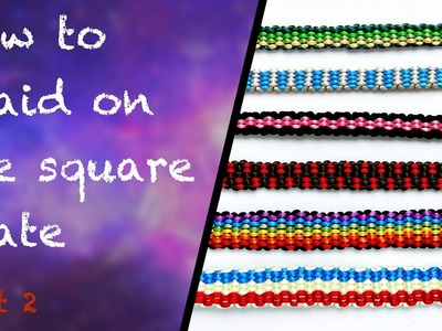 How to make a flat braid on the square kumihimo plate #2