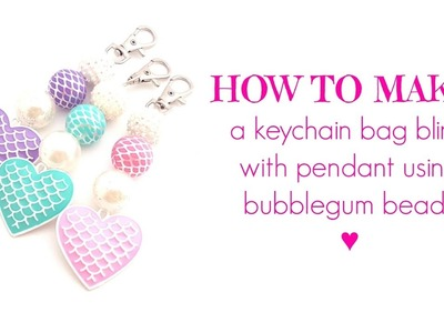 HOW TO MAKE a Keychain with a Pendant | Using Bubblegum Beads!