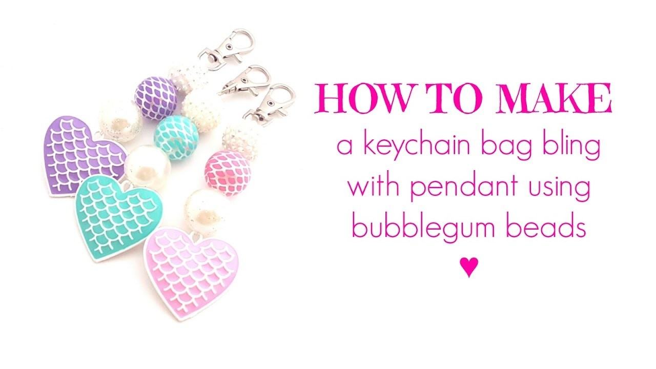 HOW TO MAKE a Keychain with a Pendant   Using Bubblegum Beads!