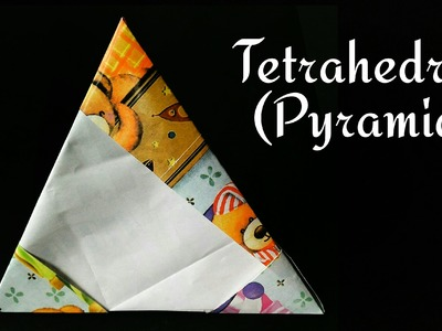 "How to make a Paper ""Tetrahedron"" - Origami tutorial"