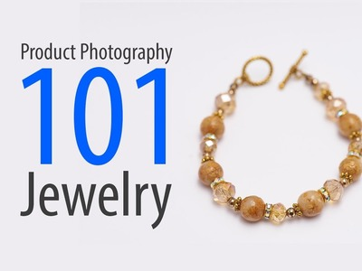 How To: Product Photography - Planning, Setup and Shooting (Jewelry)