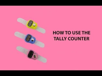 How to use the Tally Counter