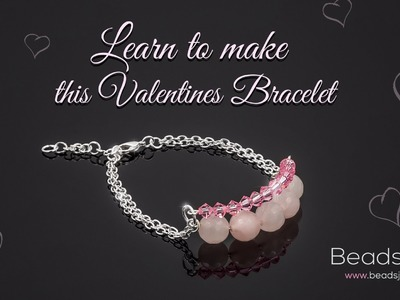 Learn to make this Valentines Bracelet